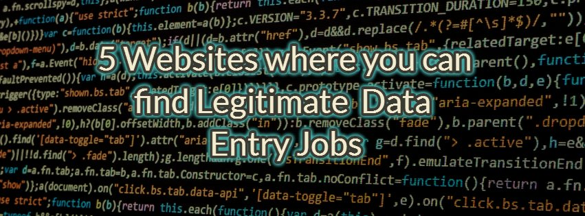 5 Websites where you can find Legitimate Online Data Entry Jobs